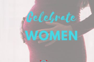 Celebrate Women and Celebrate Mothers