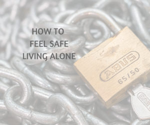 Feel Secure When Living Alone